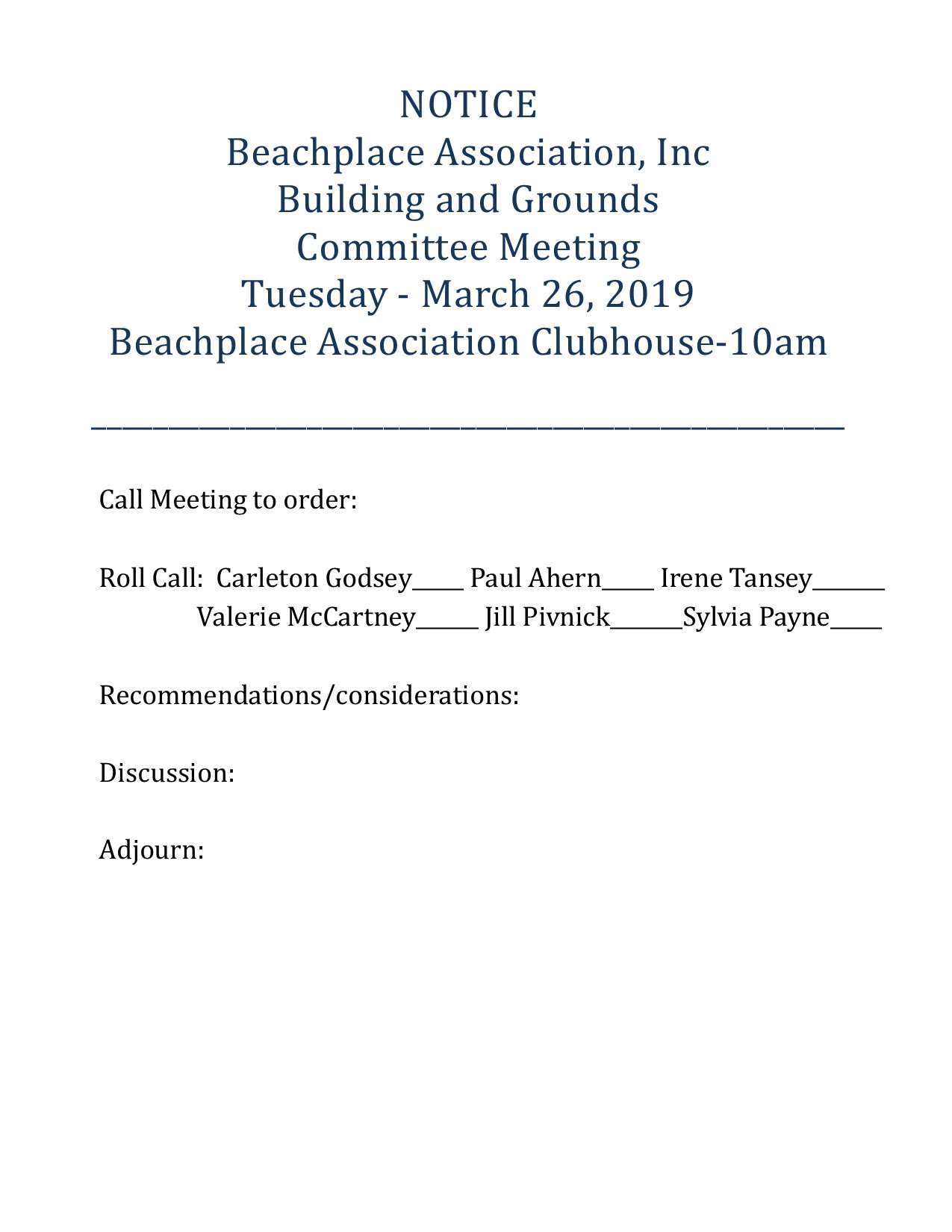 NOTICE - BUILDING & GROUNDS COMMITTEE MEETING @ The Beachplace Clubhouse