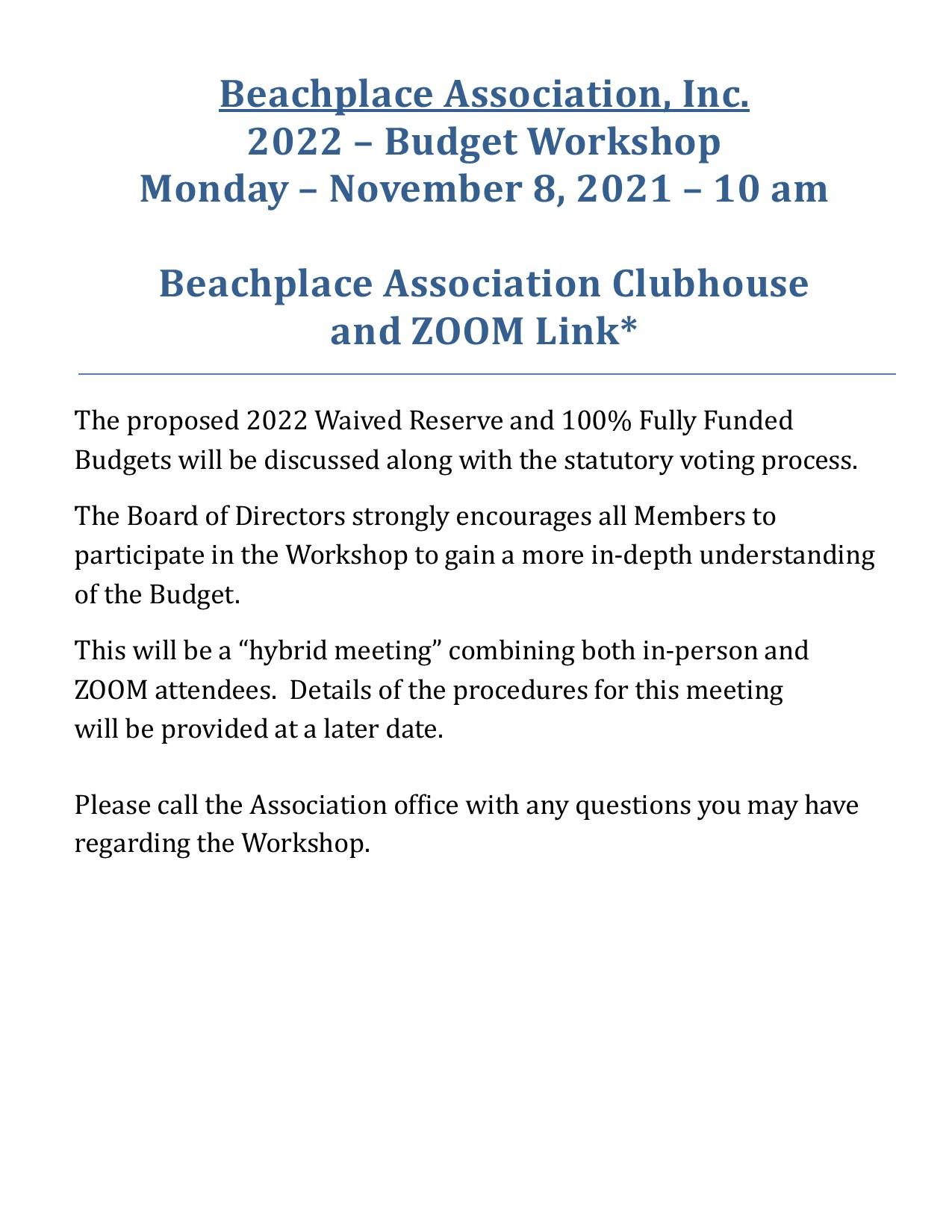 2022 BUDGET WORKSHOP